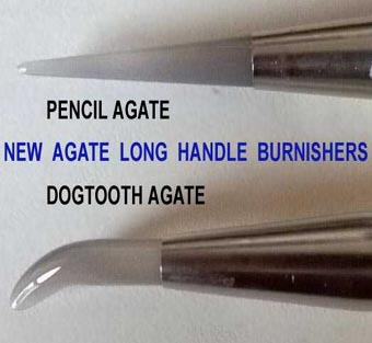 Agate Pencil and Dogtooth burnishers